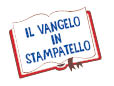 VANGELO IN STAMPATELLO