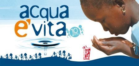 La Campagna Acqua è Vita della LVIA compie 10 anni