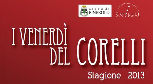 """""""I venerdì del Corelli"""""""