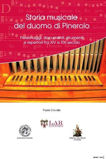 Un libro racconta la storia musicale del duomo di Pinerolo. Sabato 7 dicembre la presentazione