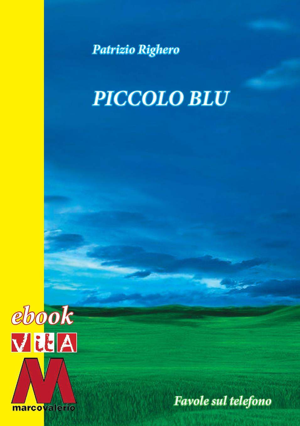 Piccolo Blu, un fiaba in regalo per i piccoli amici di Vita Junior