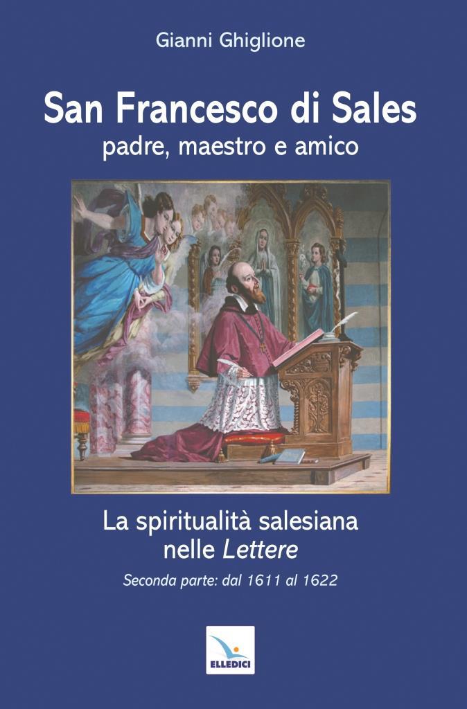 In un libro la spiritualità di San Francesco di Sales