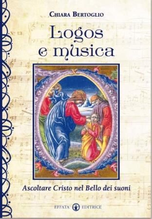 """Sulle note di Dio, la recensione del nuovo libro di Chiara Bertoglio """"Logos e musica"""""""
