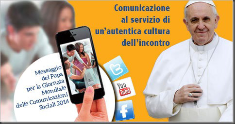 Domenica 1 giugno la 48° giornata mondiale delle comunicazioni sociali