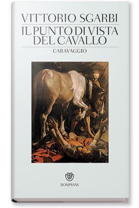 La trasgressione nei dipinti e nella vita del Caravaggio
