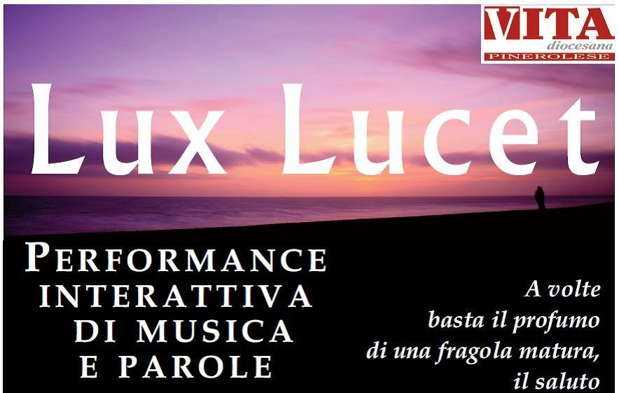 """Miradolo. Il 26 luglio la performance """"Lux Lucet"""""""