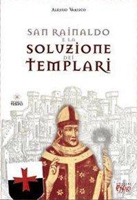 """Sabato 27 settembre a Frossasco """"San Rainaldo e la soluzione dei Templari"""""""