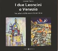 Leoncini padre e figlio, pittori a Venezia