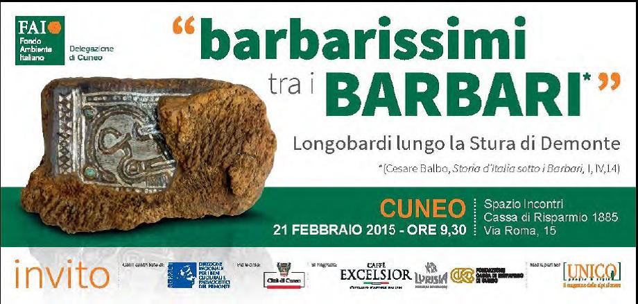 """Cuneo. conferenza organizzata dal Fai Delegazione di Cuneo """"barbarissimi tra i Barbari"""""""