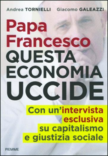 L'economia vista con gli occhi di Papa Francesco