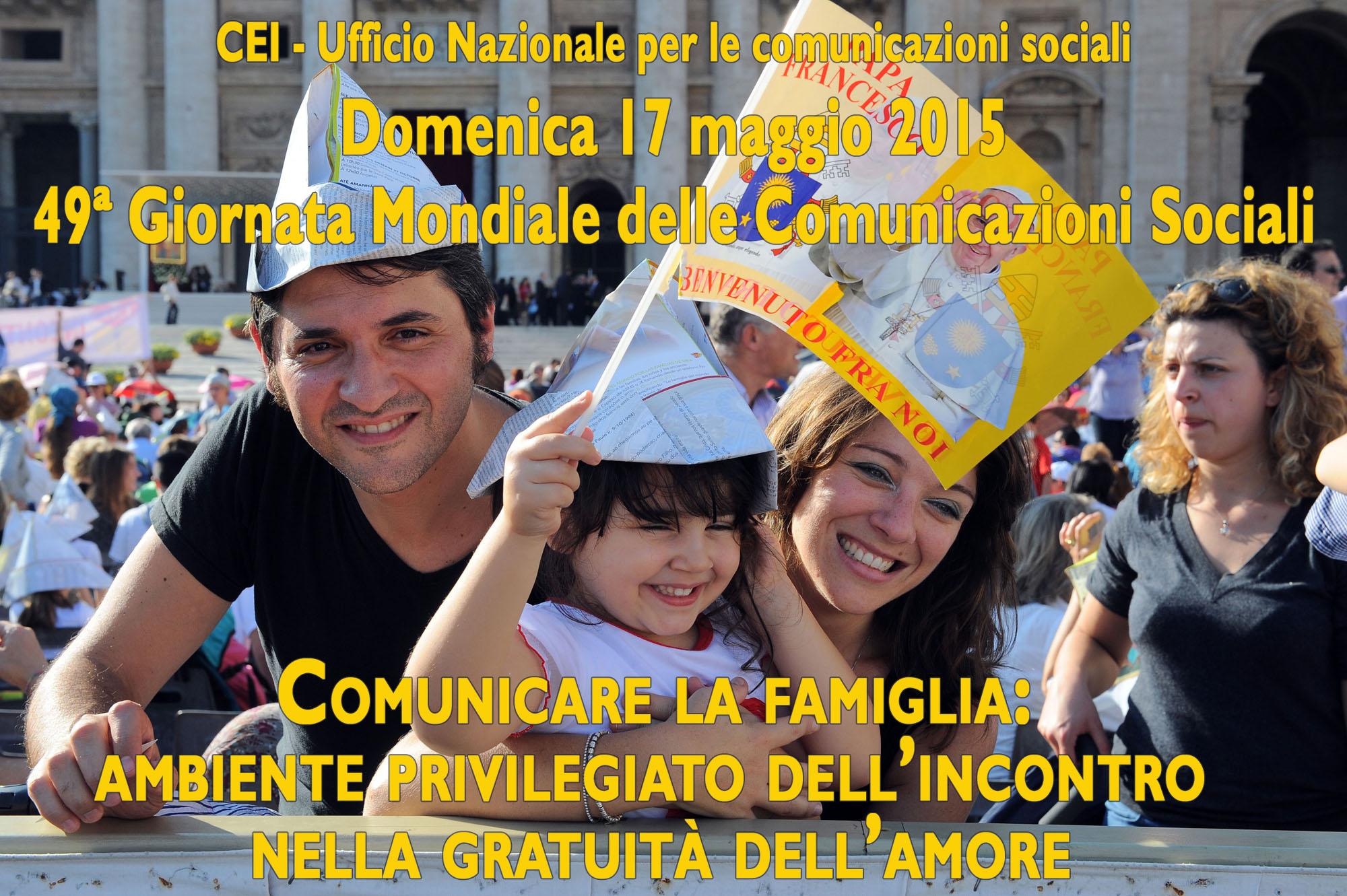 Il messaggio di Papa Francesco per la 49° Giornata mondiale delle comunicazioni sociali
