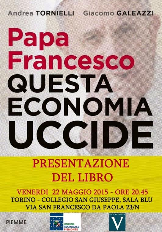 """Il 22 maggio a Torino la presentazione del libro """"Questa Economia Uccide"""""""