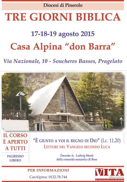 """Da lunedì 17 a mercoledì 19 agosto torna a CasAlpina la """"tre giorni biblica"""" col Vangelo secondo Luca"""