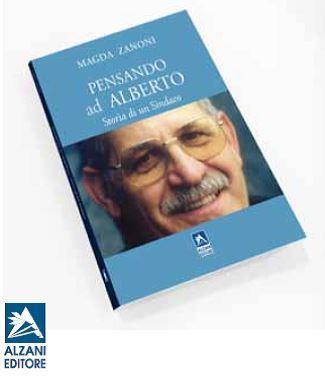 """Pinerolo. Il 21novembre al Circolo Sociale Magda Zanoni presenta il libro """"Pensando ad Alberto"""""""
