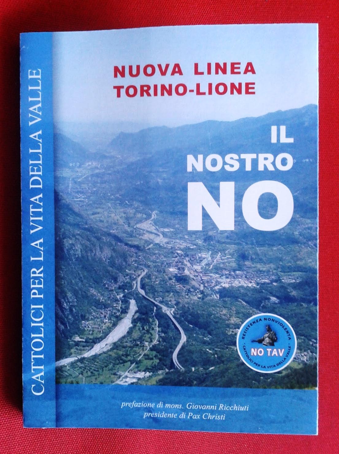 """Venaus. Il 6 dicembre la presentazione del libro """"Nuova linea Torino-Lione, il nostro no"""""""