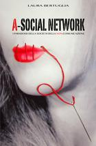 A-social network e i nuovi processi comunicativi. Uno specchio recensivo.Una recensione riflettente