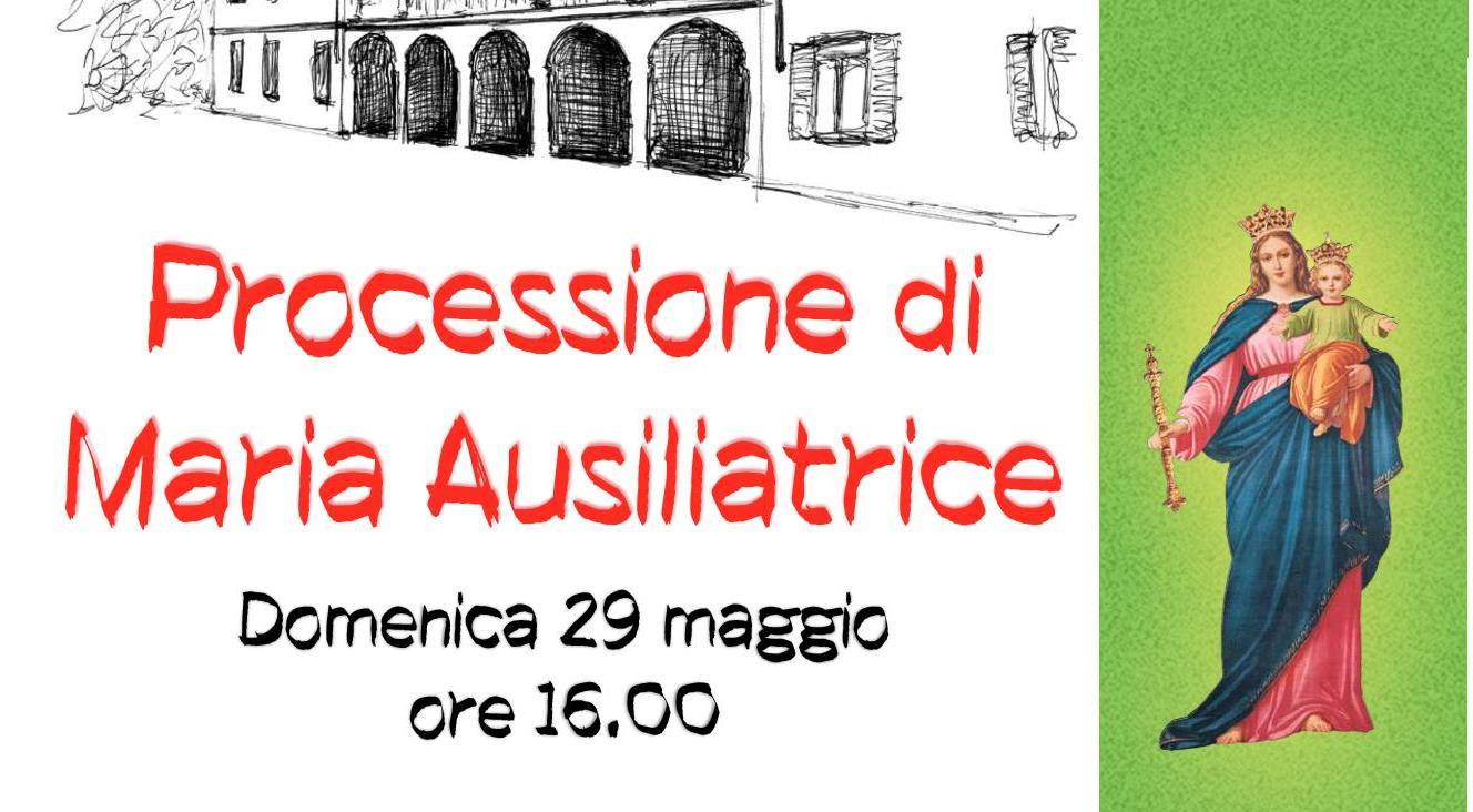 Maria Ausiliatrice. Il 29 maggio la processione a Monte Oliveto