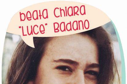 [I frutti del vangelo] Beata Chiara Luce Badano