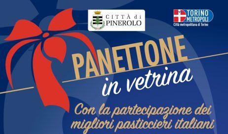 """Pinerolo. Sabato 3 e domenica 4 dicembre """"Panettone in Vetrina"""""""
