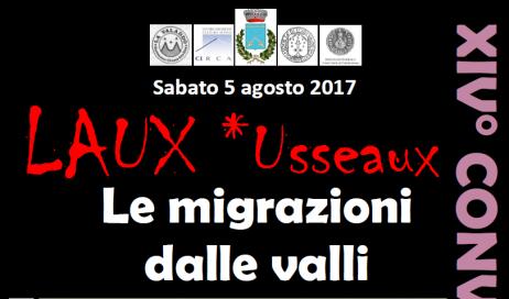 """Usseaux. Sabato 5 agosto al Laux la XIV edizione del """"Convegno Storico"""" sul tema:  """"Le migrazioni dalle valli""""."""