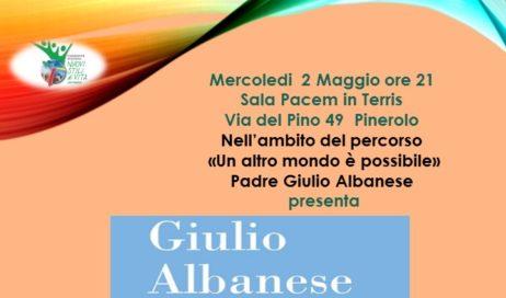 Il 2 maggio a Pinerolo padre Giulio Albanese racconta i poveri del mondo