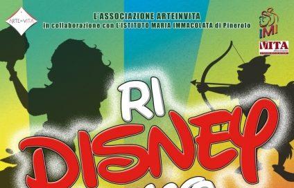 """Pinerolo. 18 e 19 maggio musical """"RiDisneyamo"""" al Teatro Incontro"""