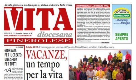 Prima pagina di Vita Diocesana Pinerolese n. 15 di domenica 5 agosto 2018