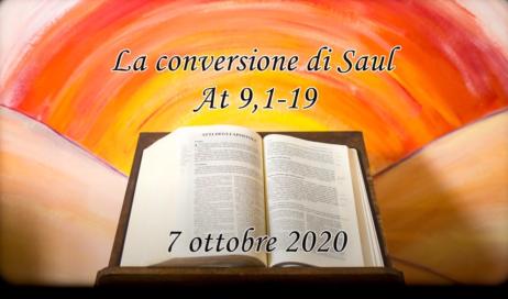 [ video ] In cammino con gli Atti degli Apostoli. La conversione di Saul