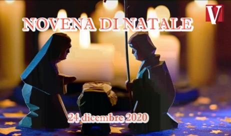 Novena di Natale – 24 dicembre 2020