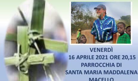 La veglia di preghiera per i Missionari Martiri si celebra il 16 aprile a Macello