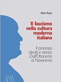 Il Fascismo secondo Aldo Rizza